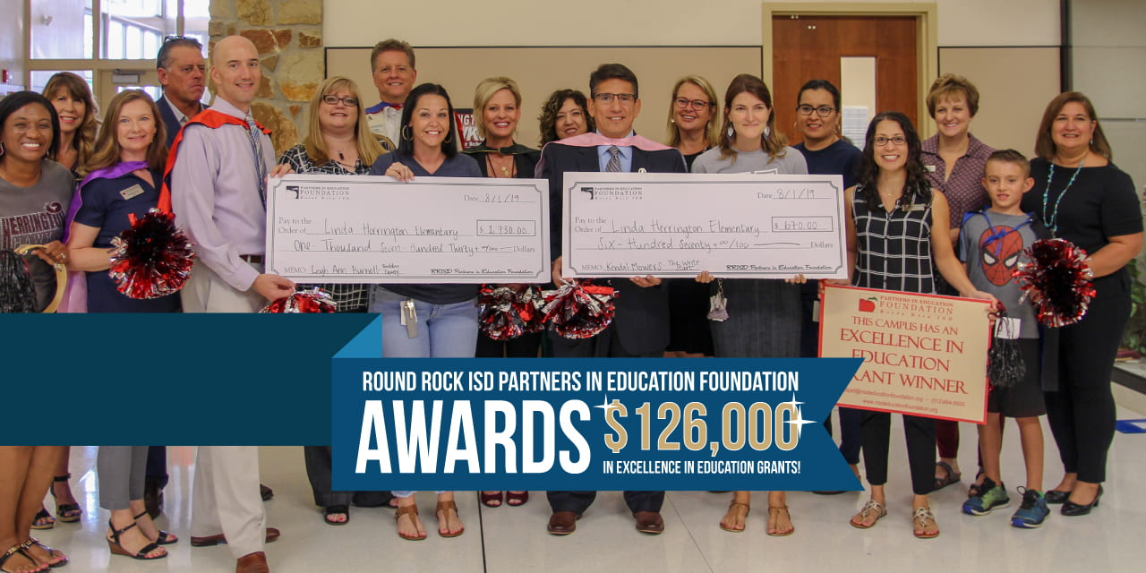 Round Rock ISD Partners in Education Foundation Awards $126,000 in Excellence in Education Grants