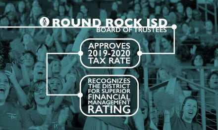 Round Rock ISD Trustees approve 2019-2020 tax rate, recognize the District for superior financial management rating