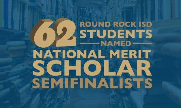 62 Round Rock ISD students named National Merit Scholar semifinalists