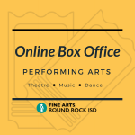Performing Arts Tickets Available Online through Fine Arts Box Office