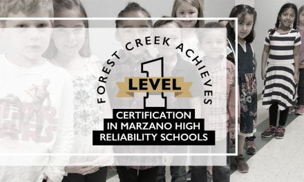 Forest Creek achieves Level 1 certification in Marzano High Reliability Schools