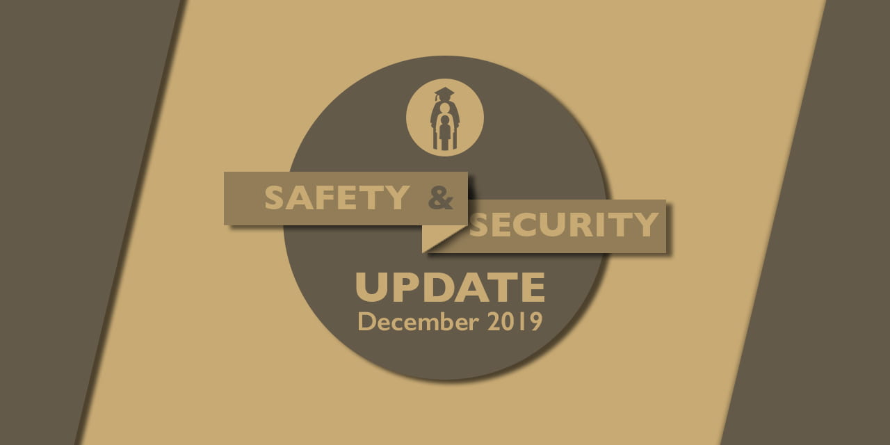 Safety and Security Update: December 2019