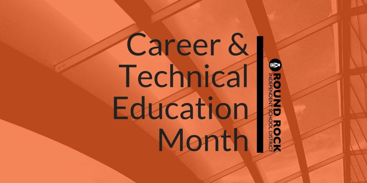 February is Career & Technical Education Month