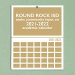 Round Rock ISD seeks community input on 2021-2022 academic calendar