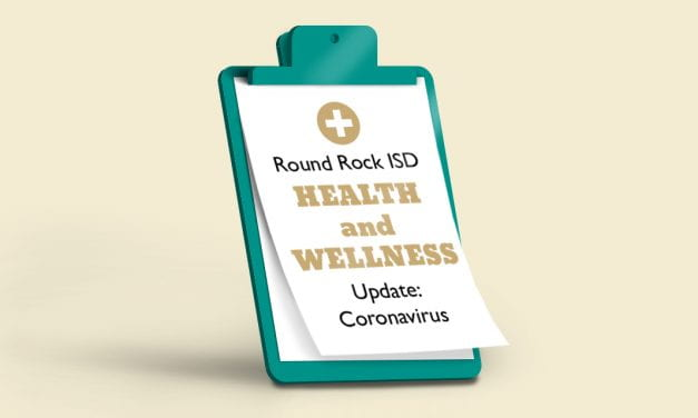 Round Rock ISD Health and Wellness Update: Coronavirus
