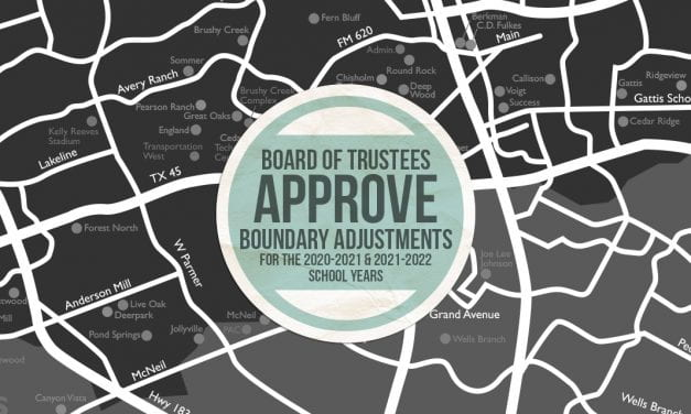 Board of Trustees approve boundary adjustments for the 2020-2021 and 2021-2022 school years