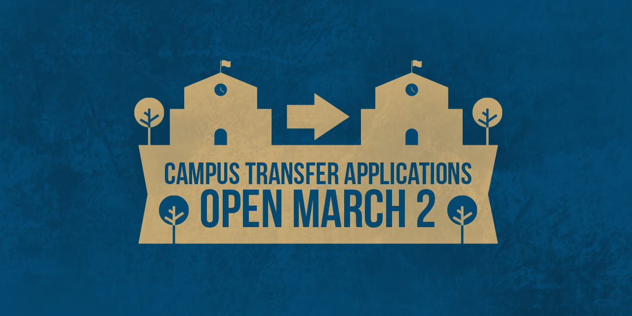 Campus Transfer Applications Open March 2