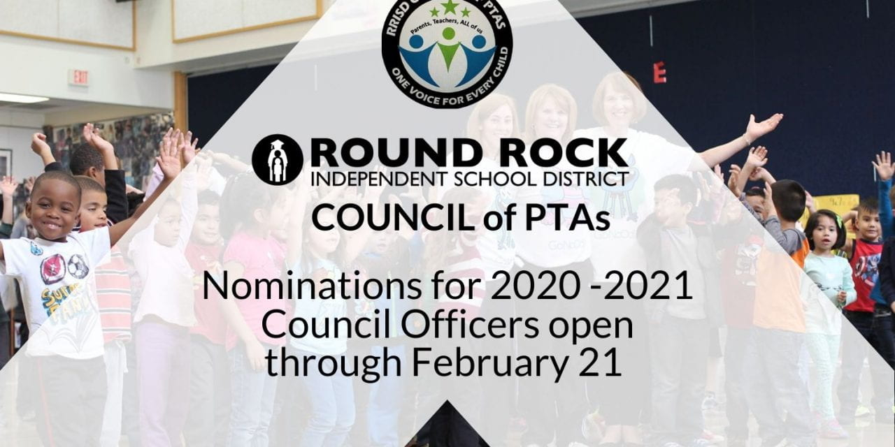 Round Rock ISD Council of PTAs seeks Officer Nominees for 2020-21