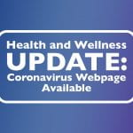 Health and Wellness Update: Coronavirus Webpage Available