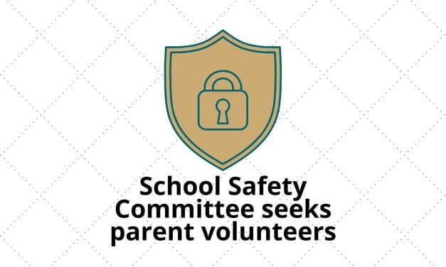 Parents needed to serve on School Safety Committee