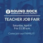 Round Rock ISD holds 2020-21 Teacher Job Fair on April 4