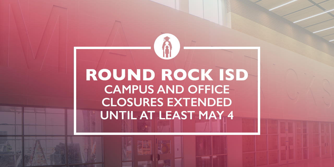 Campus and office closures extended until at least May 4