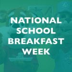 National School Breakfast Week 2020