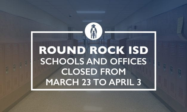 Round Rock ISD schools and offices closed from March 23 to April 3