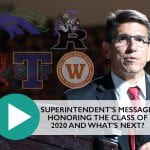 Superintendent's Message: Honoring the Class of 2020 and What's Next?