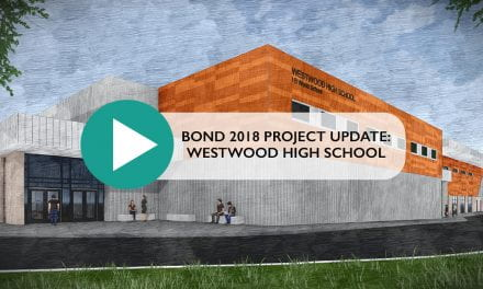 Bond 2018 Project Update: Westwood High School