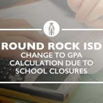 Change to GPA Calculation due to School Closures