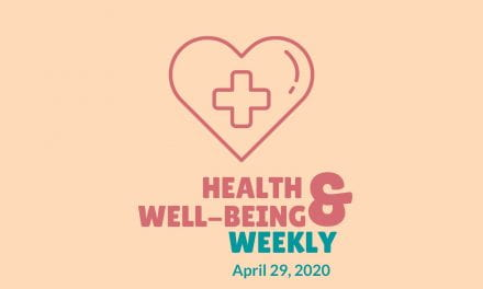 Health & Well-Being Weekly, April 29