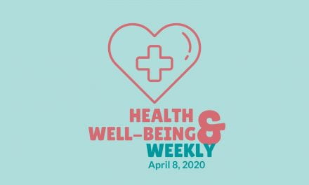 Health & Well-Being Weekly, April 8