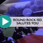 Round Rock ISD salutes you