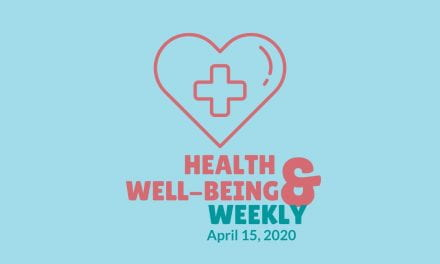 Health & Well-Being Weekly, April 15