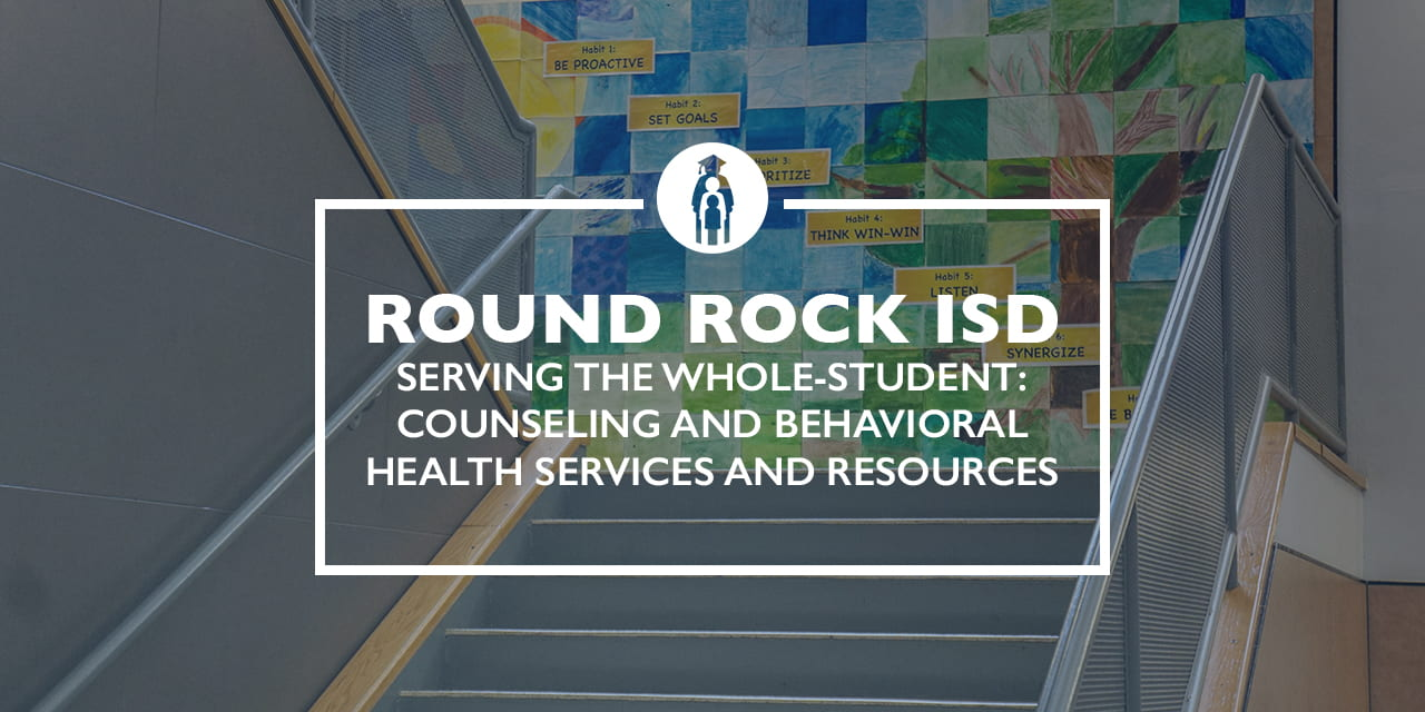Serving the whole-student: Counseling and Behavioral Health services and resources