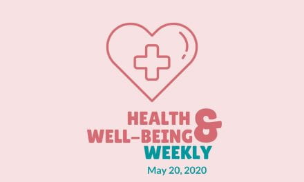 Health & Well-Being Weekly, May 20
