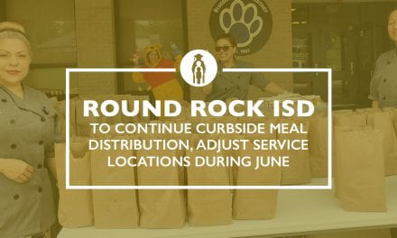 Round Rock ISD to continue curbside meal distribution, adjust service locations during June