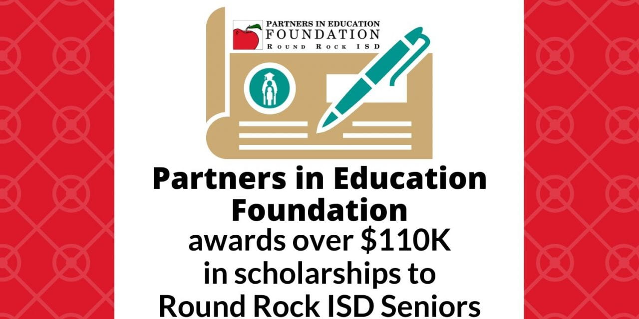 Partners in Education Foundation awards over $110,000 in scholarships to Round Rock ISD Seniors
