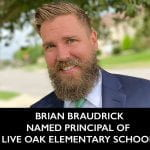 Brian Braudrick Named Principal of Live Oak Elementary School