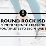 Summer strength training for Round Rock ISD athletes to begin June 8