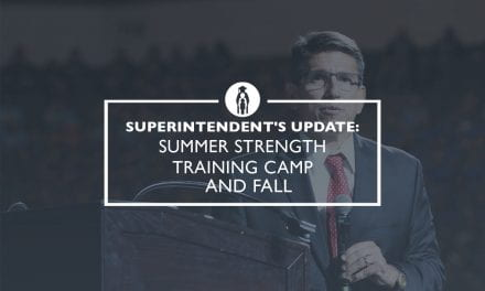 Superintendent's Update: Summer Strength Training Camp and Fall