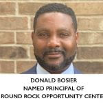 Donald Bosier Named Principal of the Round Rock Opportunity Center