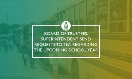 Board President, Superintendent send letter to TEA regarding the upcoming school year