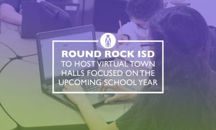 Round Rock ISD to host Virtual Town Halls focused on the upcoming school year