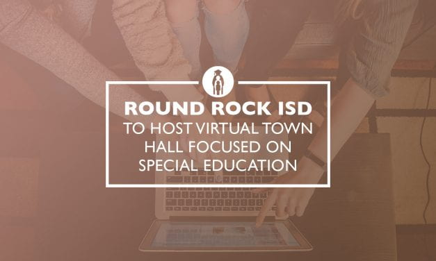 Round Rock ISD to host Virtual Town Halls focused on Special Education