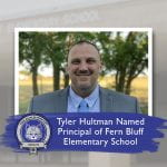 Tyler Hultman Named Principal of Fern Bluff Elementary School