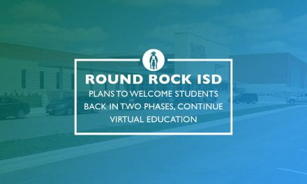 Round Rock ISD Plans to Welcome Students Back in Two Phases, Continue Virtual Learning