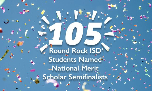 105 Round Rock ISD students named National Merit Scholar Semifinalists