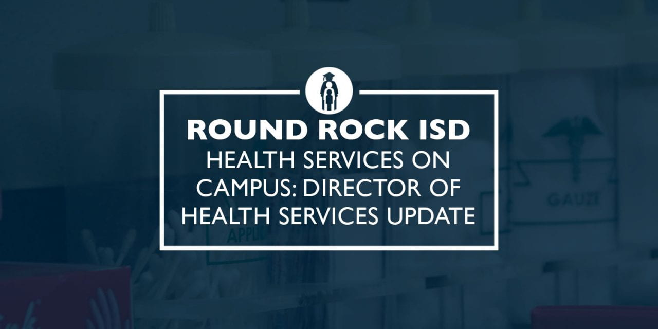 Health Services on campus: Director of Health Services update