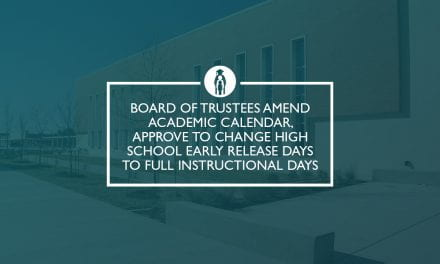 Board of Trustees amend academic calendar, approve to change high school early release days to full instructional days