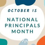 School leaders recognized during October's National Principals Month