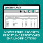 New Feature: Progress report and report card email notifications