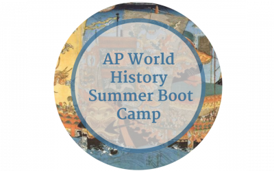 AP World History (WHAP) Summer Boot Camp