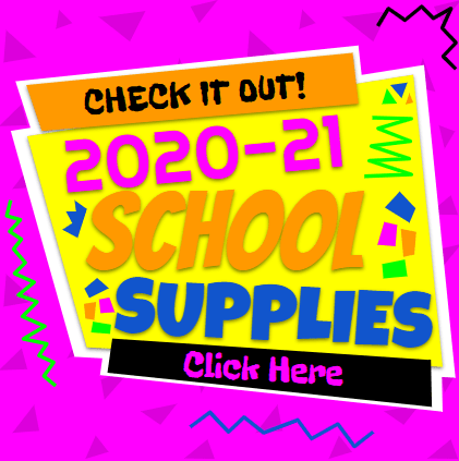 Check it out! 2020-21 School Supplies. Click Here.