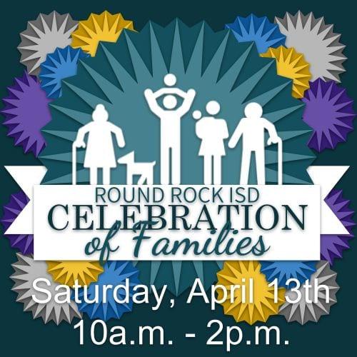 Round Rock ISD Celebration of Families