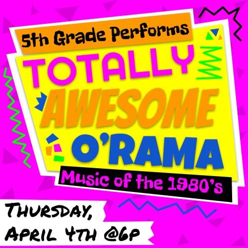 5th Grade Performs Awesome O'Rama, Music of the 1980's