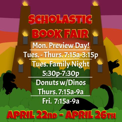 Scholastic Book Fair April 22-26