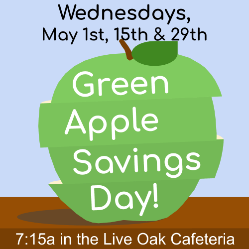 Green Apple Savings Days May 1st, 15th, and 29th