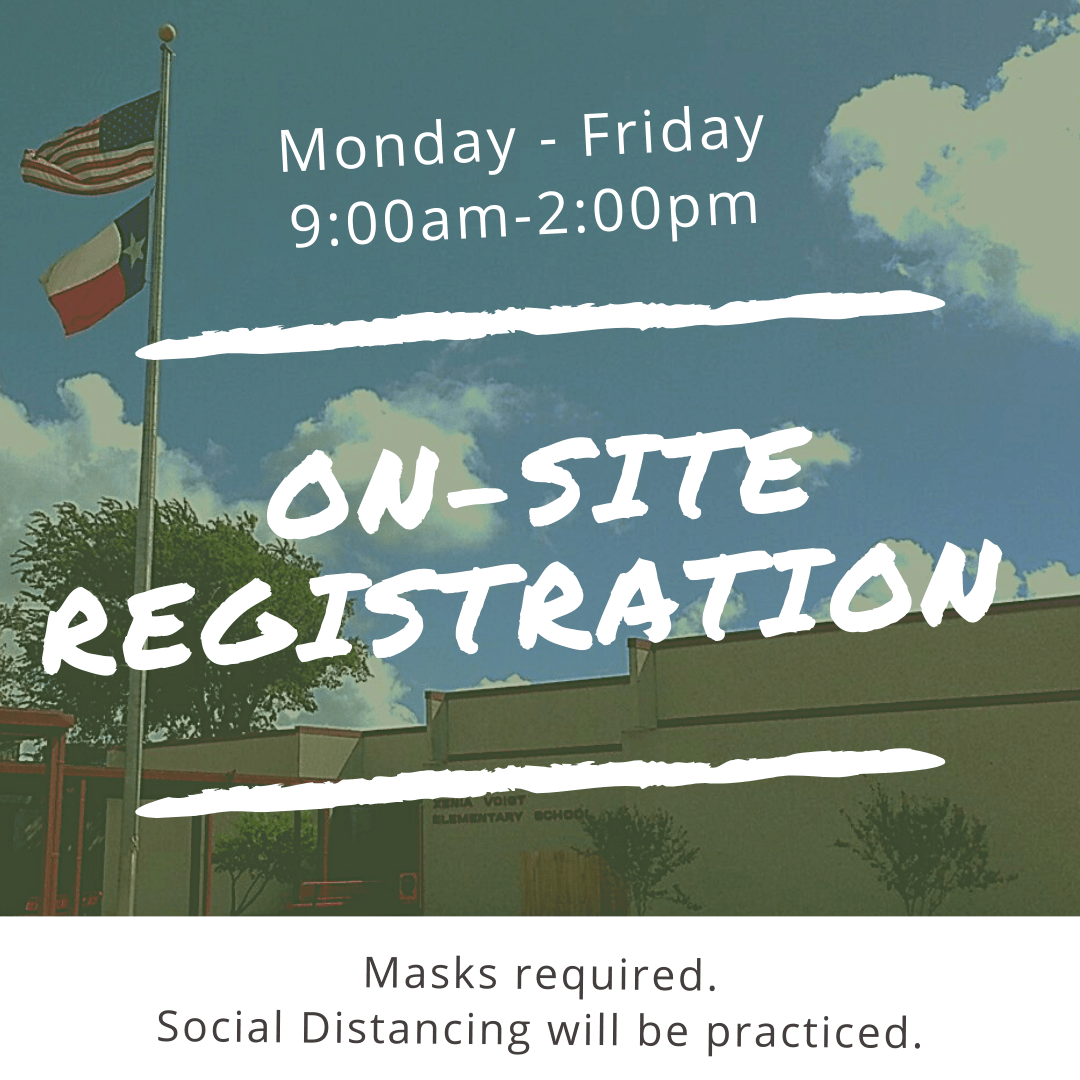On-Site Registration Monday-Friday 9am-2pm, Mask required. Social distancing will be practiced.
